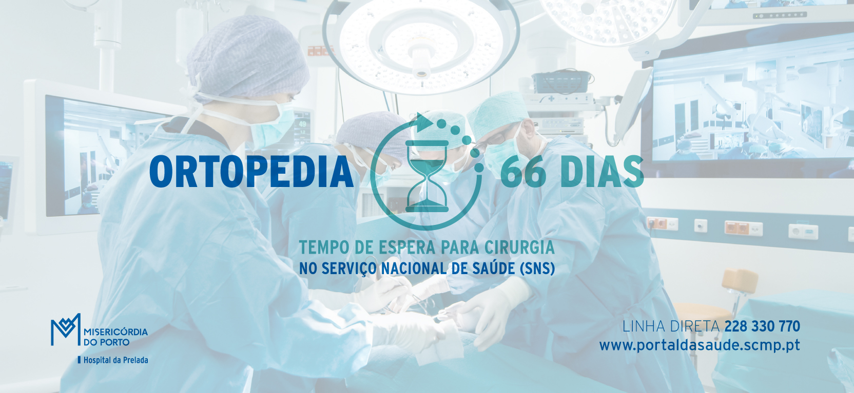 https://portaldasaude.scmp.pt/assets/misc/img/Slideshow_home/2019/Tempos%20de%20Espera/Cirurgia/maio/HP%20TE%20banner%20site%201664X767px_maio_cirurgia%20ortopedia.jpg